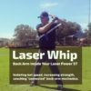 Laser Whip Bat Speed Hitting Drills 2